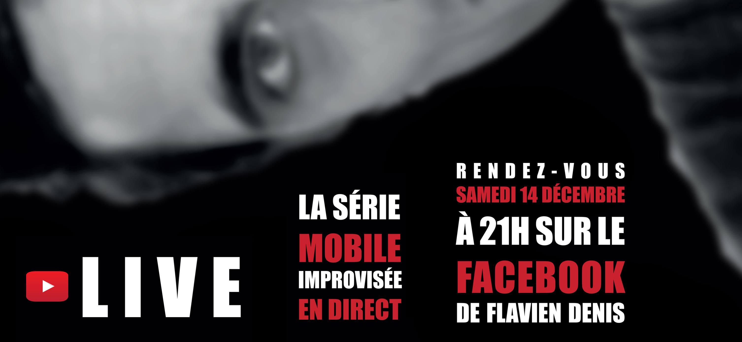 LIVE – la série improvisée en direct sur Facebook